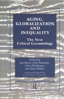 Aging, globalization and inequality : the new critical gerontology