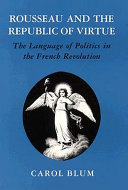 Rousseau and the Republic of Virtue