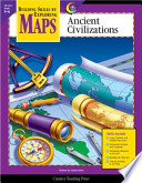 Maps: Ancient Civilization, Gr. 4-6, eBook Free download PDF and Read online