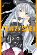 Trinity Seven : lord abyss trinity, and he's poised...