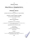 The principles of practical perspective  or  scenographic projection