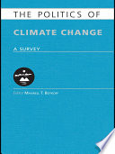 The Politics Of Climate Change : & francis, an informa company....