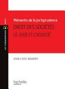 Memento De Jurisprudence Droit Des Soci T S Le Juge Et L Associ