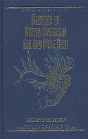 Records of North American Elk & Mule Deer, 2nd Edition