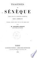 Tragédies de Sénèque traduction de la collection Panckoucke par E. Greslou