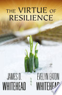 The Virtue of Resilience