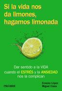 Si La Vida Nos Da Limones Hagamos Limonada