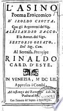 L'asino. Poema Eroicomico d'Iroldo Crotta. Con gli argomenti del sig. Alessandro Zacco, e le annotazioni del sig. Sertorio Orsato ..