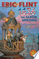 1636: The Saxon Uprising : century and hurled back into seventeenth century...