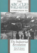 The ABC CLIO World History Companion to the Industrial Revolution