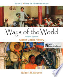 Ways of the World  A Brief Global History  Volume II  Since 1500