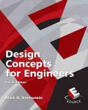 Design Concepts For Engineers : apply to engineering design projects...