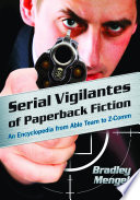 Serial Vigilantes of Paperback Fiction