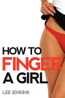 How to Finger a Girl