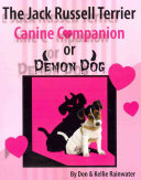 Book The Jack Russell Terrier Canine Companion Or Demon Dog