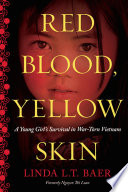 Red Blood, Yellow Skin