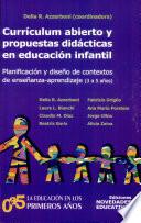 Curr  culum abierto y propuestas did  cticas en educaci  n infantil  3 a 5 a  os