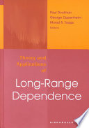 Theory and Applications of Long Range Dependence