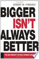 Bigger Isn t Always Better