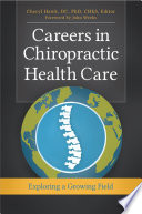 Careers in Chiropractic Health Care  Exploring a Growing Field