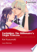Forbidden: The Billionaire's Virgin Princess And Her Duties As Princess Abandoned