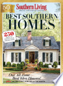 SOUTHERN LIVING Best Southern Homes