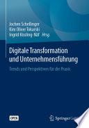 Digitale Transformation Und Unternehmensf Hrung
