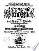 Johann Leonhard Rostens ... Astronomisches Hand-Buch