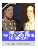 King Henry VIII   Queen Anne Boleyn