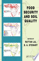 Food Security And Soil Quality book