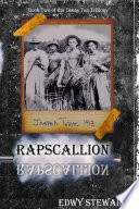 RAPSCALLION  Book 2 of the Texas Tea Trillogy