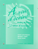 Workbook to accompany    vous d   crire  Atelier de fran  ais
