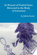 In Pursuit of Verbal Clues Detected in the Body of Literature