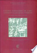 Etudes d histoire de l art offertes    Jacques Thirion des premiers temps chr  tiens au XXe si  cle