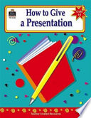 How to Give a Presentation  Grades 6 8