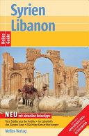 Nelles Guide Reiseführer Syrien - Libanon