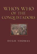 Who s who of the Conquistadors