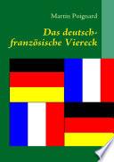 Das deutsch franz  sische Viereck