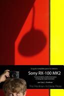 La Guia Completa Para La Camara Sony Cybershot RX 100 Mk II