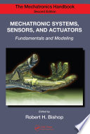 Mechatronic Systems  Sensors  and Actuators