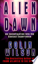 Alien Dawn  An Investigation into the Contact Experience