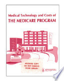 Medical Technology And Costs Of The Medicare Program