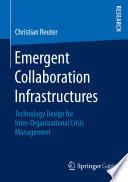 Emergent Collaboration Infrastructures