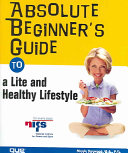 Absolute Beginner s Guide to a Lite and Healthy Lifestyle