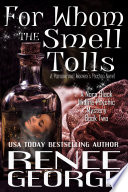For Whom The Smell Tolls Book PDF