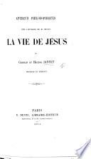 Aper  us philosophiques sur l ouvrage de M  Renan    a Vie de J  sus