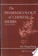 The Pharmacology of Chinese Herbs  Second Edition