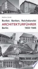 Bunker, Banken, Reichskanzlei
