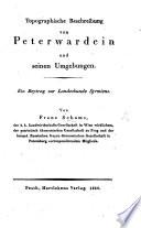 Topographische Beschreibung von Peterwardein und seinen Umgebungen, etc