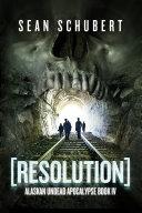 download ebook resolution: alaskan undead apocalypse pdf epub